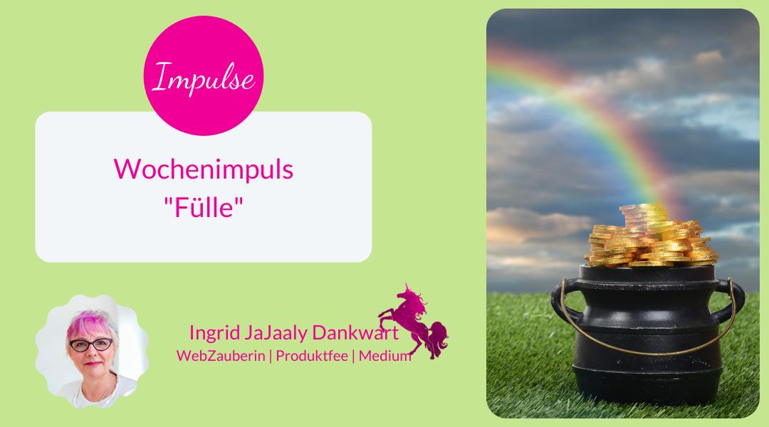 """Wochenimpuls """"Fülle"""""""